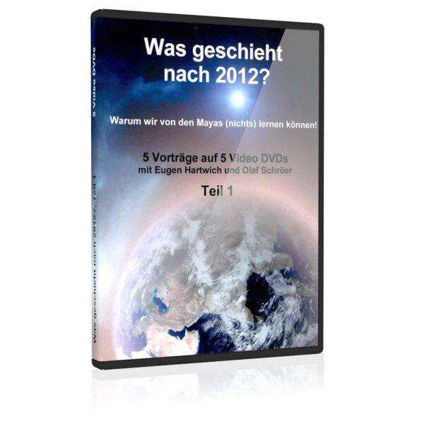 Was geschieht nach 2012?