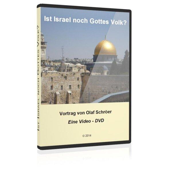 Ist Israel noch Gottes Volk?
