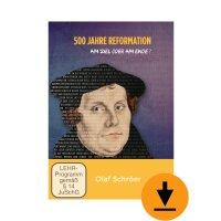 500 Jahre Reformation - am Ziel oder am Ende? (Serie 1/2)