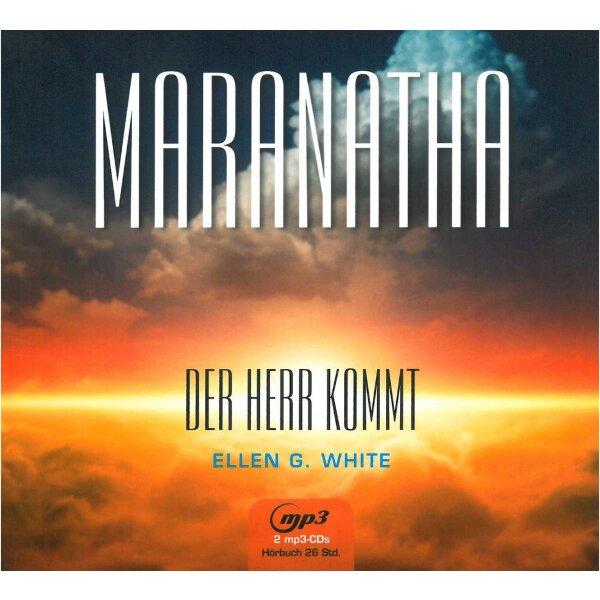 Maranatha - Der Herr kommt (Hörbuch)