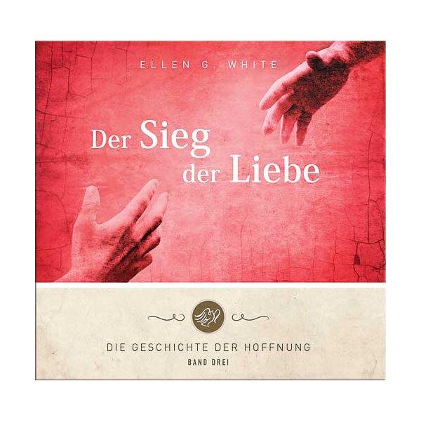 Die Geschichte der Hoffnung - Bd. 3 - Sieg der Liebe