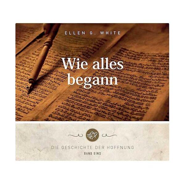 Die Geschichte der Hoffnung - Bd. 1 - Wie alles begann