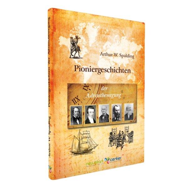 Pioniergeschichten der Adventbewegung