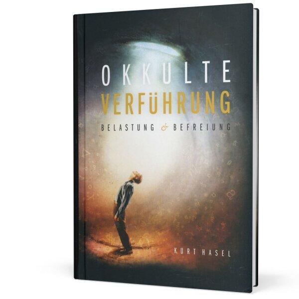 Okkulte Verführung: Belastung und Befreiung