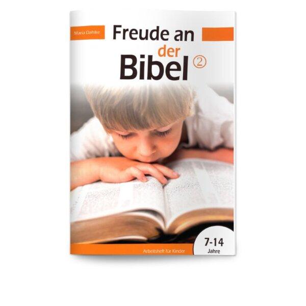 Freude an der Bibel 2 - Arbeitsheft für Kinder