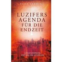 Luzifers Agenda für die Endzeit