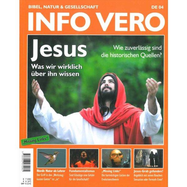 Info Vero Ausgabe 04: Jesus: Was wir wirklich über ihn wissen