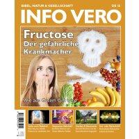 Info Vero Ausgabe 13: Fructose - Der gefährliche...
