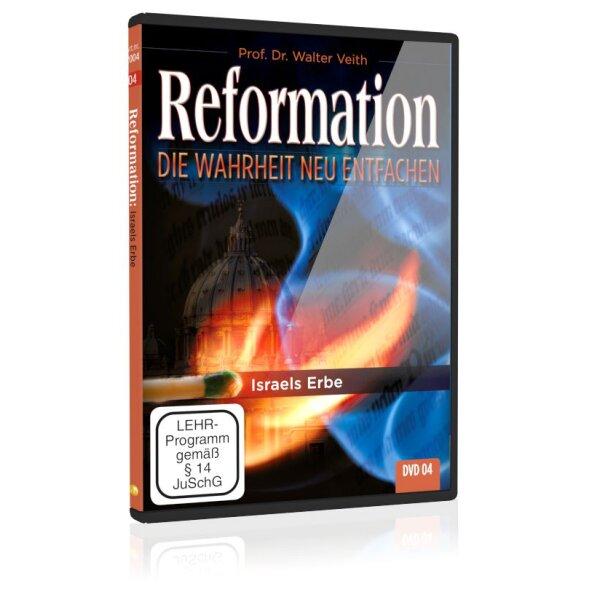 Reformation: 04. Israels Erbe