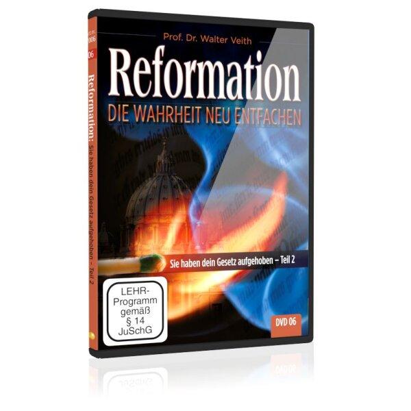 Reformation: 06. Sie haben dein Gesetz aufgehoben – Teil 2
