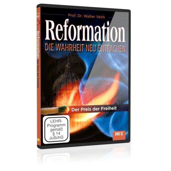 Reformation: 12. Der Preis der Freiheit
