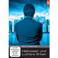 Halloween und Luthers Erben