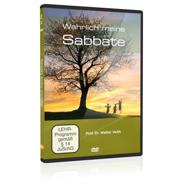 Wahrlich, meine Sabbate