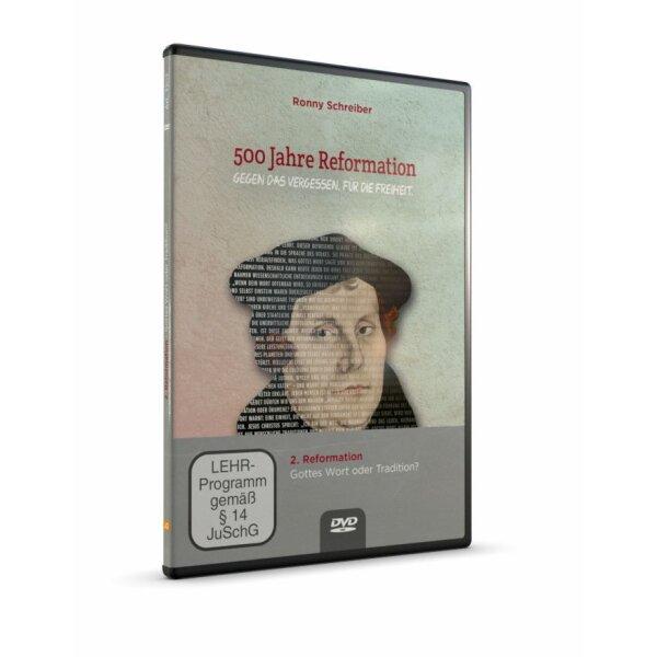 500 Jahre Reformation (Folgevorträge): 2. Gottes Wort oder Tradition?