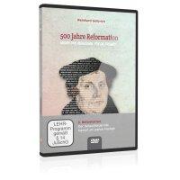 500 Jahre Reformation (Folgevorträge): 3....
