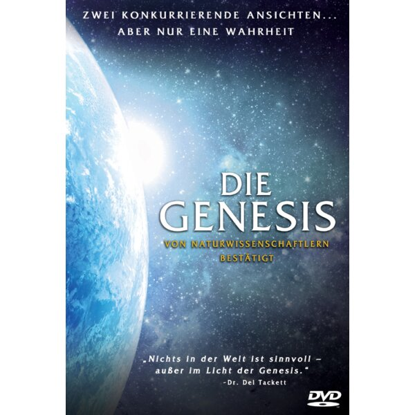 Die Genesis - Von Naturwissenschaftlern bestätigt