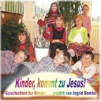Kinder, kommt zu Jesus (Hörbuch)