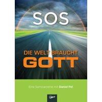 SOS - die Welt braucht Gott