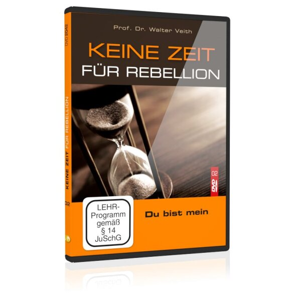 Keine Zeit für Rebellion: 02. Du bist mein