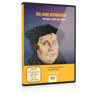 500 Jahre Reformation: 1. Luthers Kampf um die Wahrheit
