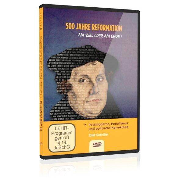 500 Jahre Reformation: 7. Postmoderne, Populismus und politische Korrektheit
