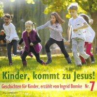 Kinder, kommt zu Jesus! Nr. 7
