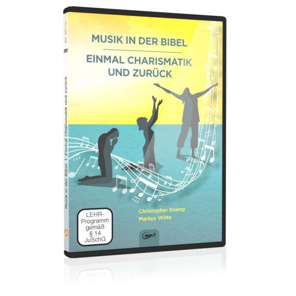 Musik in der Bibel & Einmal Charismatik und zurück