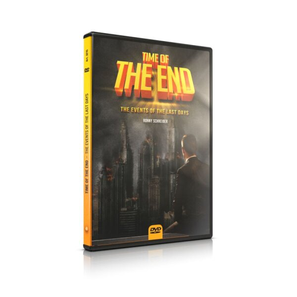 Time of the End - The Events of the Last Days
