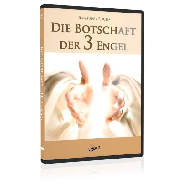 Die Botschaft der 3 Engel