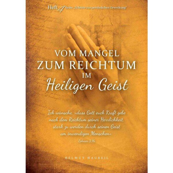 Vom Mangel zum Reichtum im Heiligen Geist (Band 4)