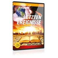 Die letzten Ereignisse der biblischen Prophetie